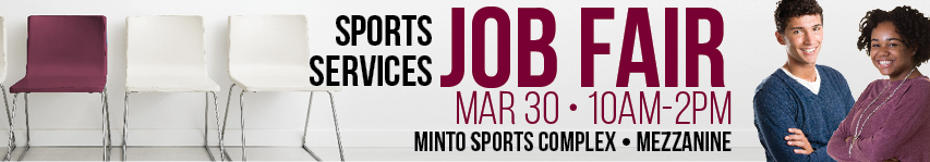 Sports Servics Job Fair - March 30.